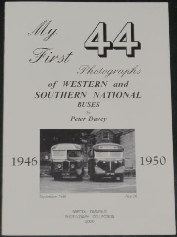 My First 44 Photographs of Western and Southern National Buses, by Peter Davey